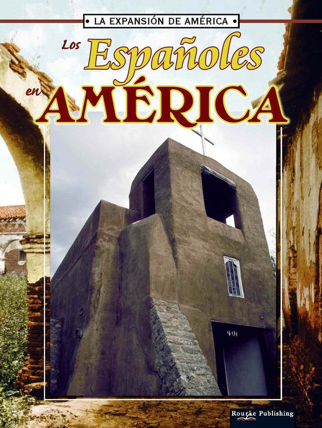 2006 - Los espanoles en america (The Spanish In America) (eBook)