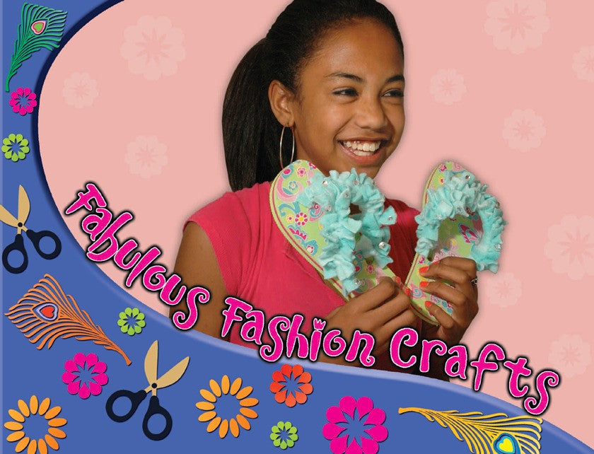 2010 - Fabulous Fashion Crafts (eBook)