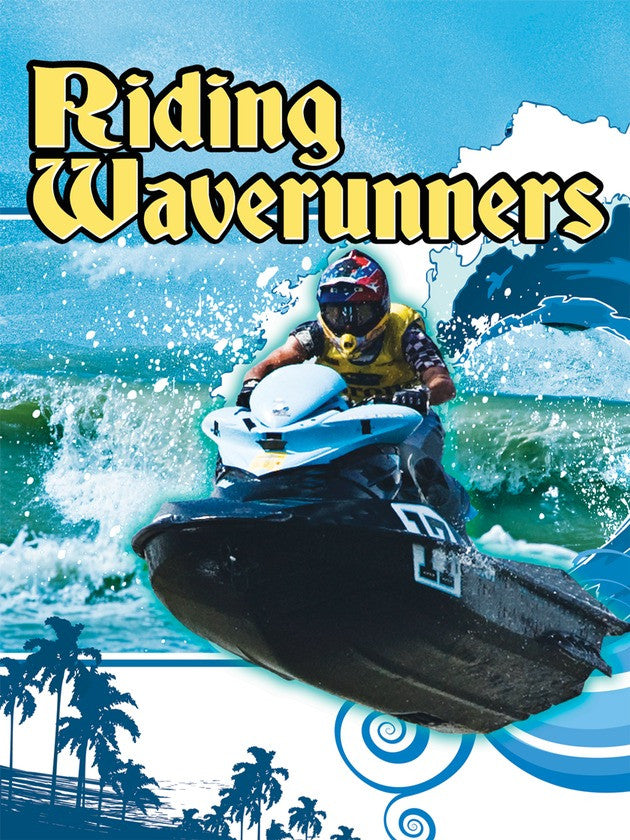 2010 - Riding Waverunners (eBook)