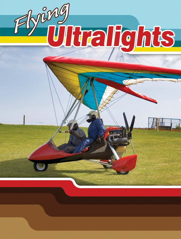 2010 - Flying Ultralights (eBook)