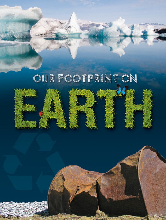 2010 - Our Footprint On Earth (Paperback)