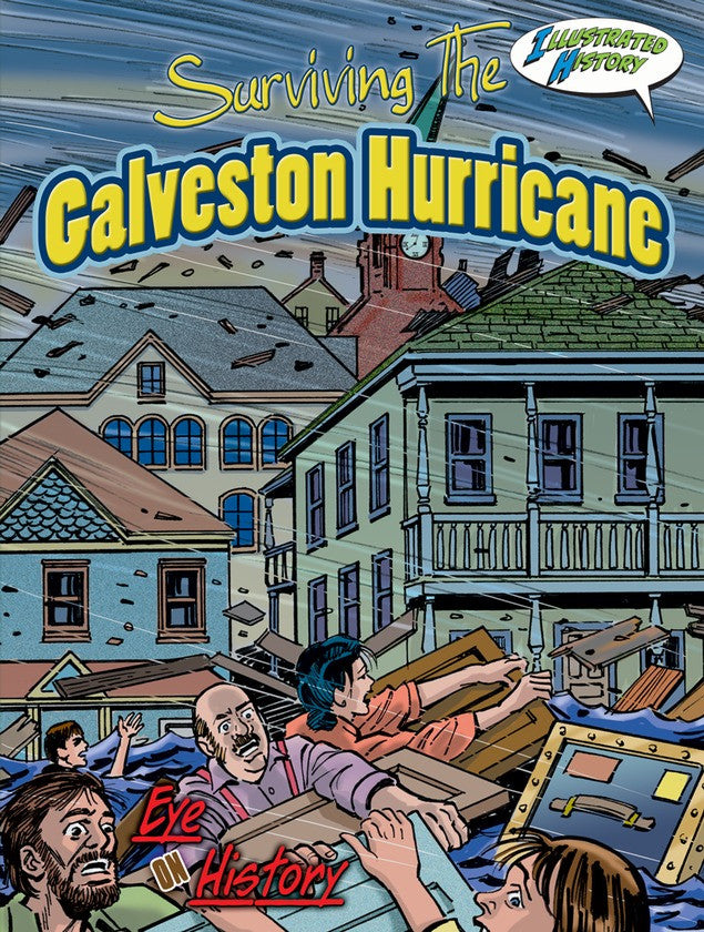 2010 - Surviving The Galveston Hurricane (eBook)