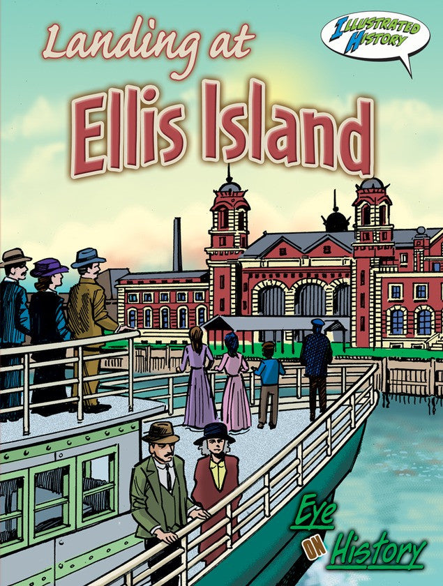 2010 - Landing At Ellis Island (eBook)
