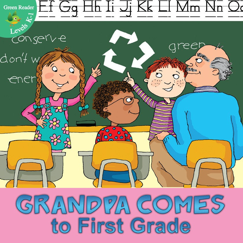 2012 - Grandpa Comes to First Grade (eBook)