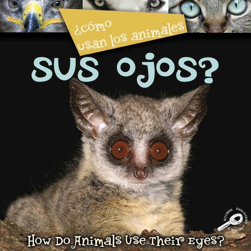 2008 - ¿Como usan los animales... sus ojos? (Their Eyes?) (eBook)