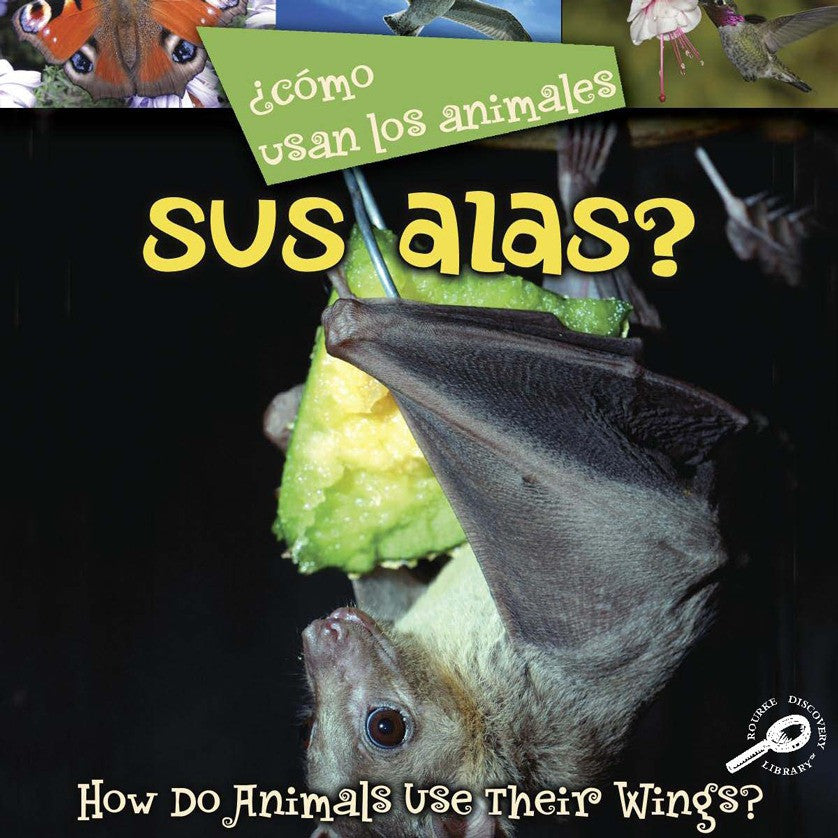2008 - ¿Como usan los animales... sus alas? (Their Wings?) (eBook)