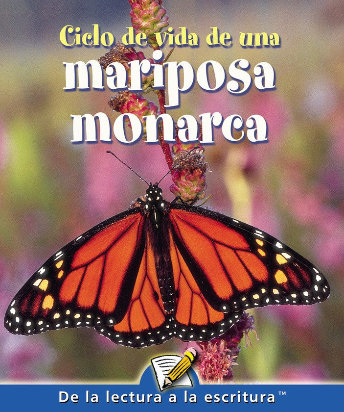 2007 - Ciclo de vida de una mariposa monarca (Life Cycle of A Monarch Butterfly)  (eBook)