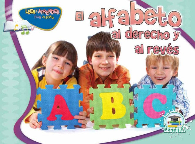 2011 - El alfabeto al derecho y al revés (The Alphabet Forwards and Backwards)  (Paperback)