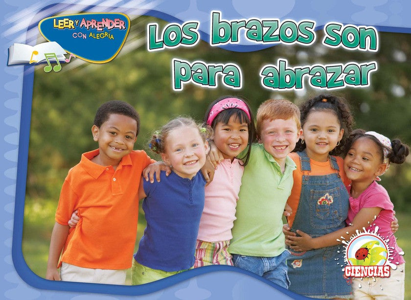 2011 - Los brazos son para abrazar (Arms Are For Hugging)  (eBook)