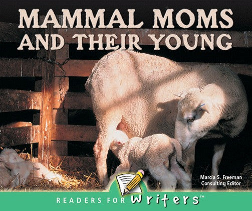 2004 - Mammal Moms and Their Young (eBook)