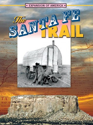 2005 - The Santa Fe Trail (eBook)