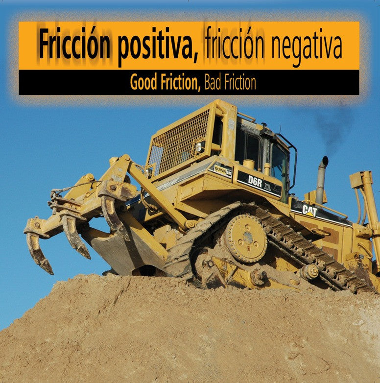 2007 - Fricci—n positiva fricci—n negativa (Good Friction, Bad Friction) (eBook)