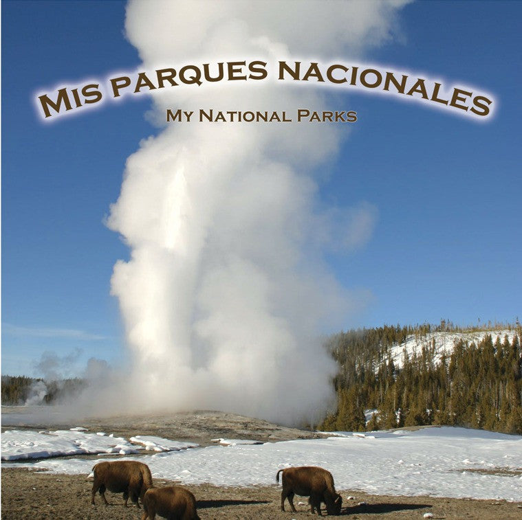 2007 - Mis parques nacionales (My National Parks) (eBook)