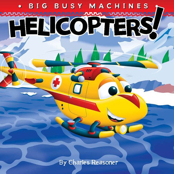 2019 - Helicopters! (Board Book)