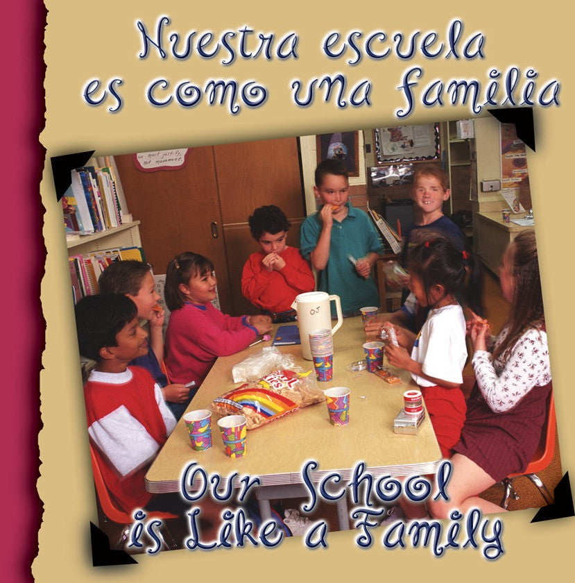 2011 - Nuestra escuela es como una familia (Our School Is Like A Family) (Paperback)