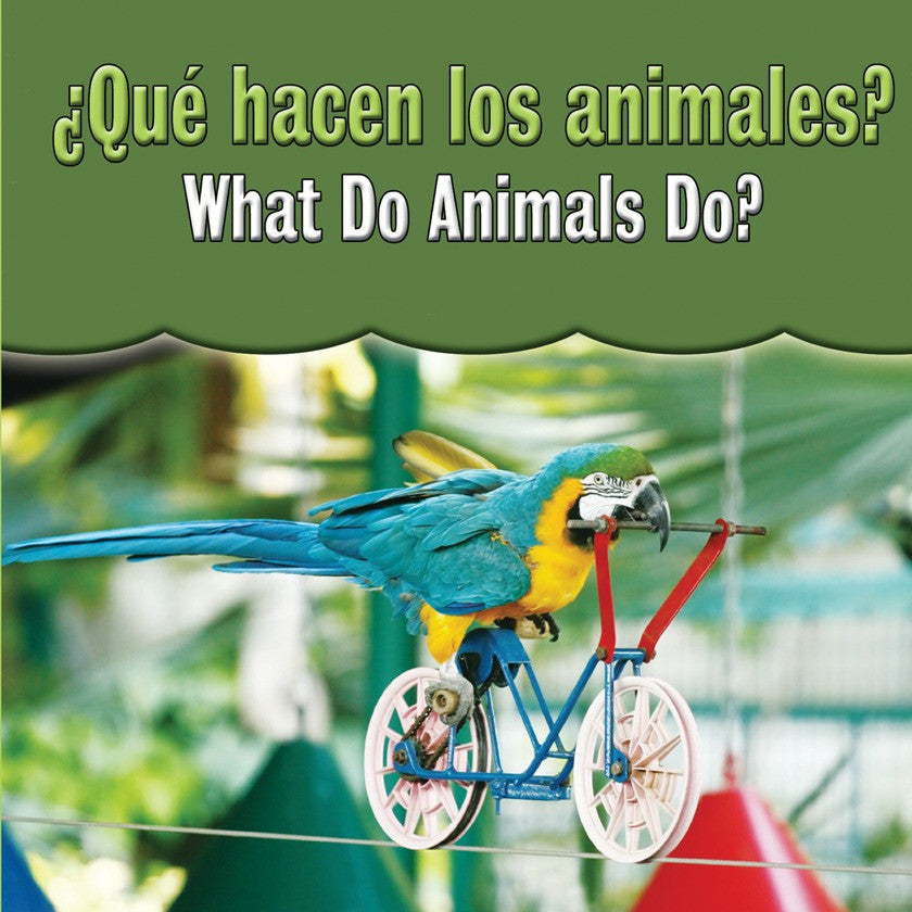 2010 - Que hacen los animales?  (What Do Animals Do?) (eBook)