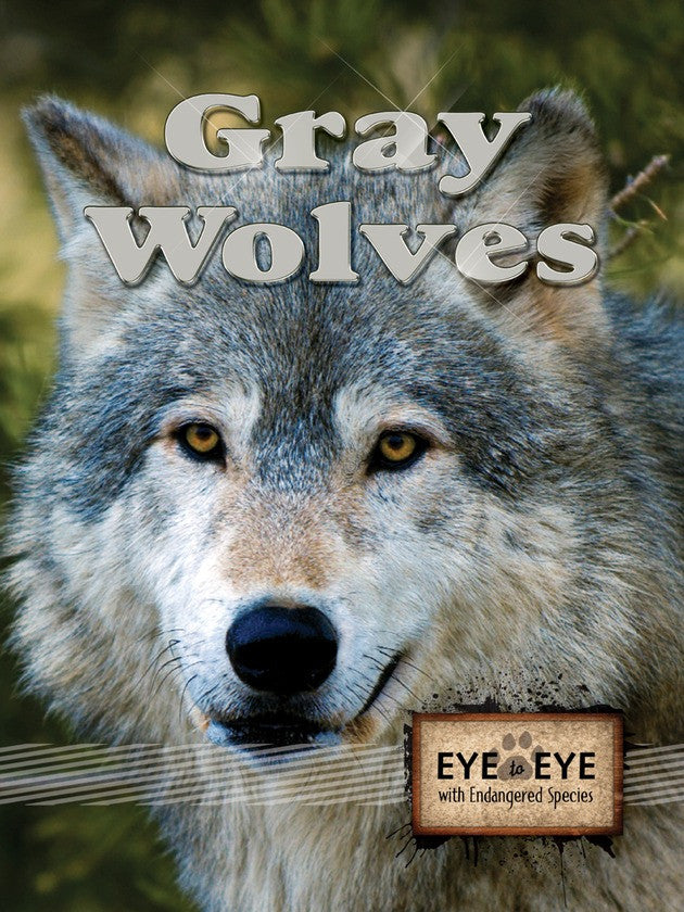 2011 - Gray Wolves (eBook)