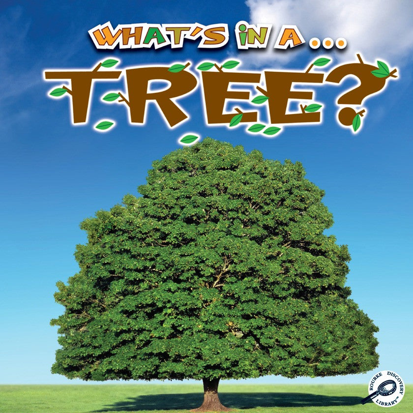 2011 - What's in a… Tree? (Paperback)