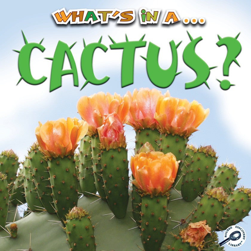 2011 - What's in a… Cactus? (Paperback)
