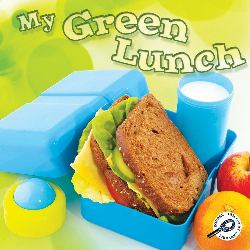 2011 - My Green Lunch (Paperback)