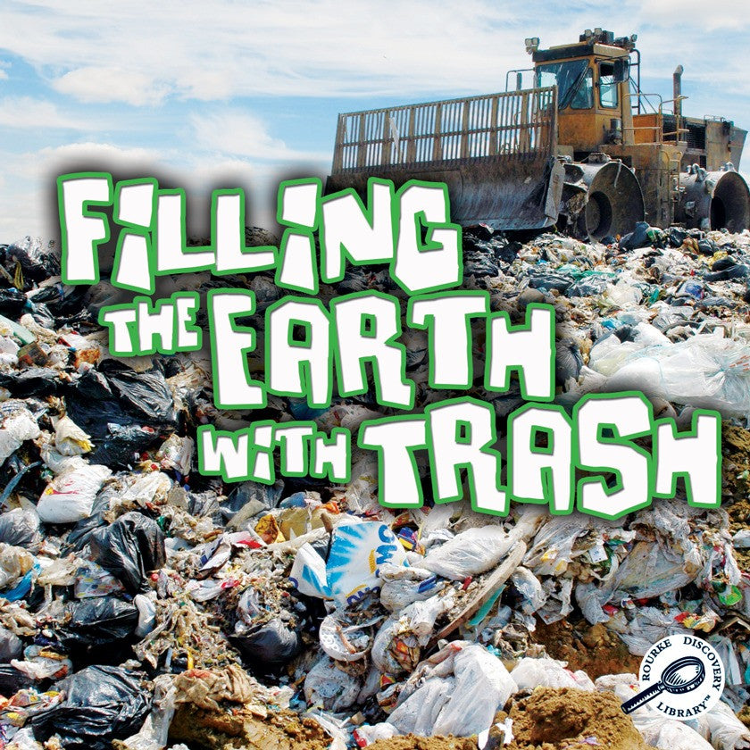 2011 - Filling The Earth With Trash (Paperback)