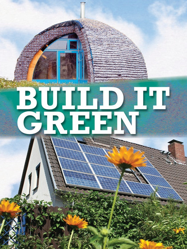 2011 - Build It Green (Paperback)