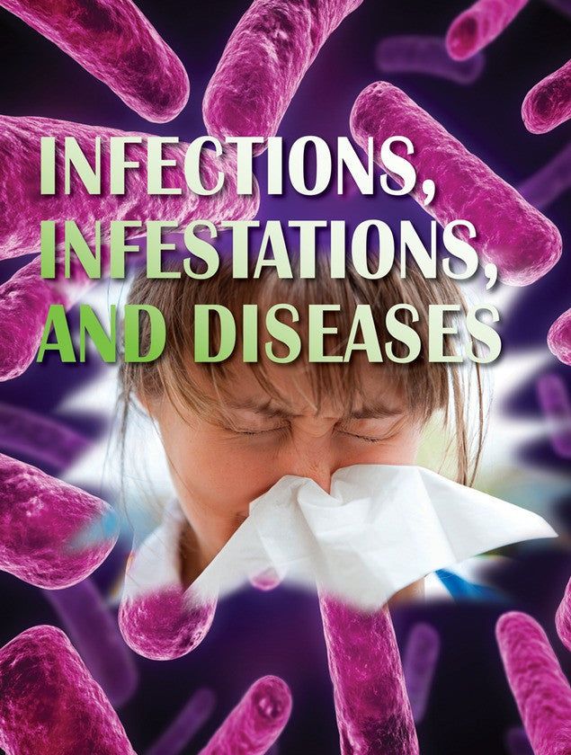 2011 - Infections, Infestations, and Diseases (Paperback)