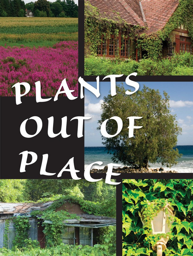 2011 - Plants Out of Place (Paperback)