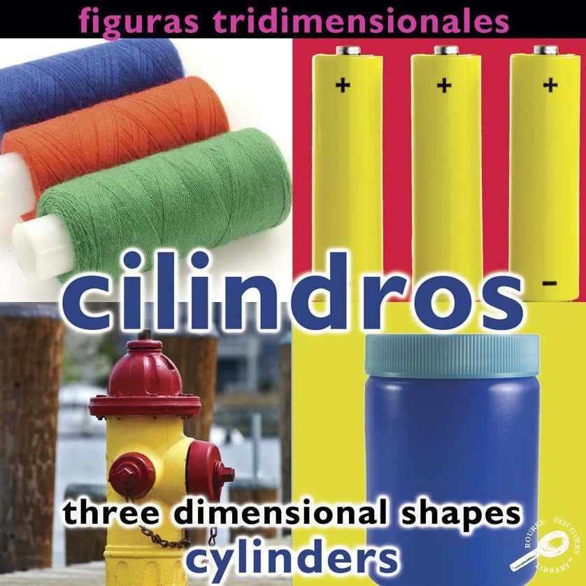 2009 - Figuras tridimensionales: Cilindros (Three Dimensional Shapes: Cylinders) (eBook)