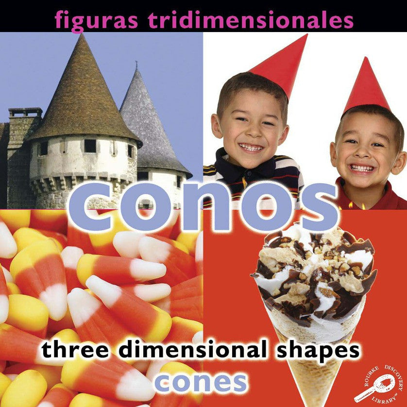 2009 - Figuras tridimensionales: Conos (Three Dimensional Shapes: Cones) (eBook)