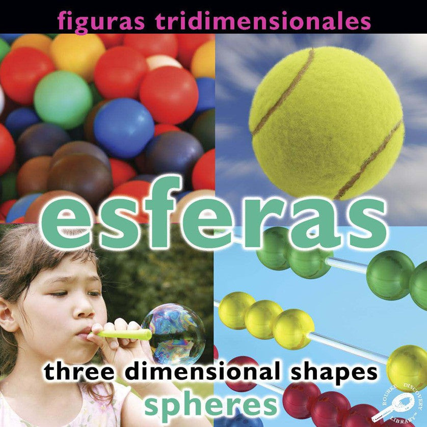 2009 - Figuras tridimensionales: Esferas  (Three Dimensional Shapes: Spheres) (eBook)