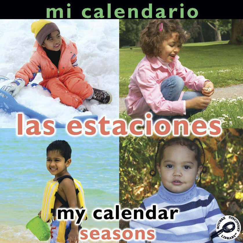 2009 - Mi calendario: Las estaciones (My Calendar: Seasons) (Paperback)