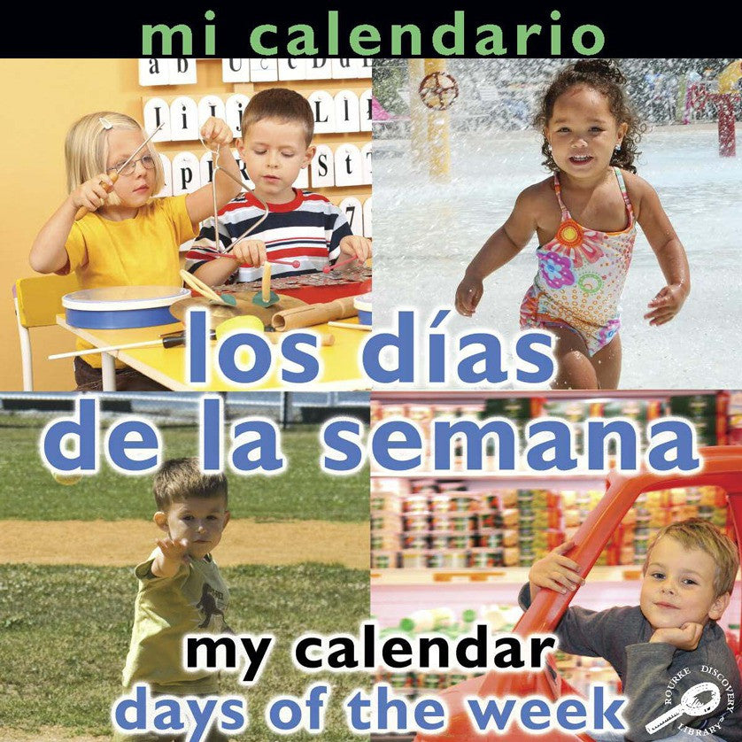 2009 - Mi calendario: Los días de la semana (My Calendar: Days of The Week) (eBook)