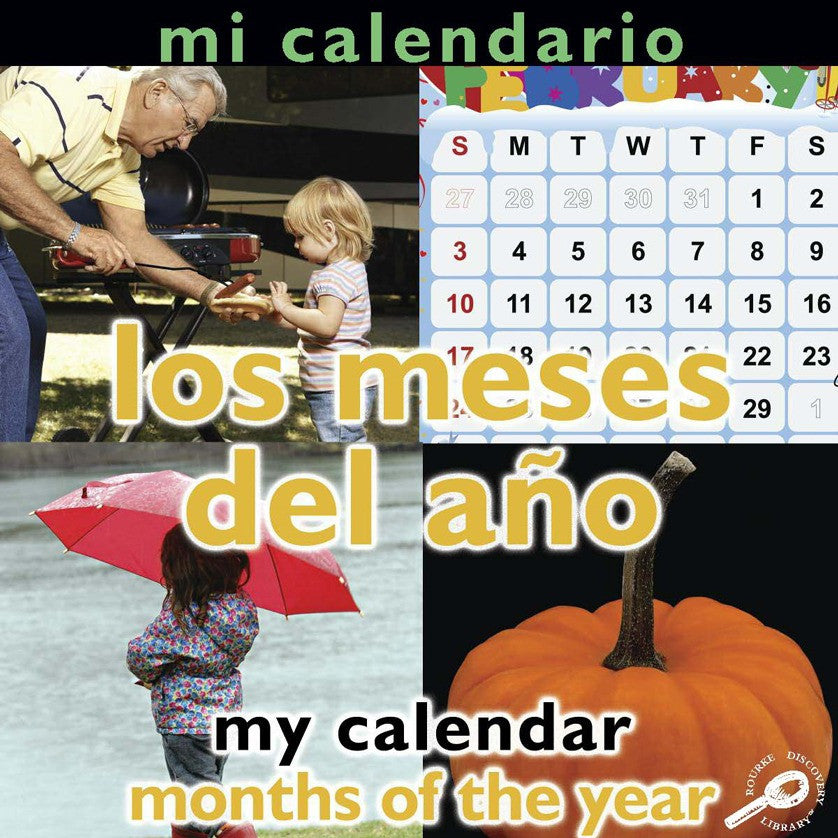 2009 - Mi calendario: Los ceses del año (My Calendar: Months of The Year) (eBook)