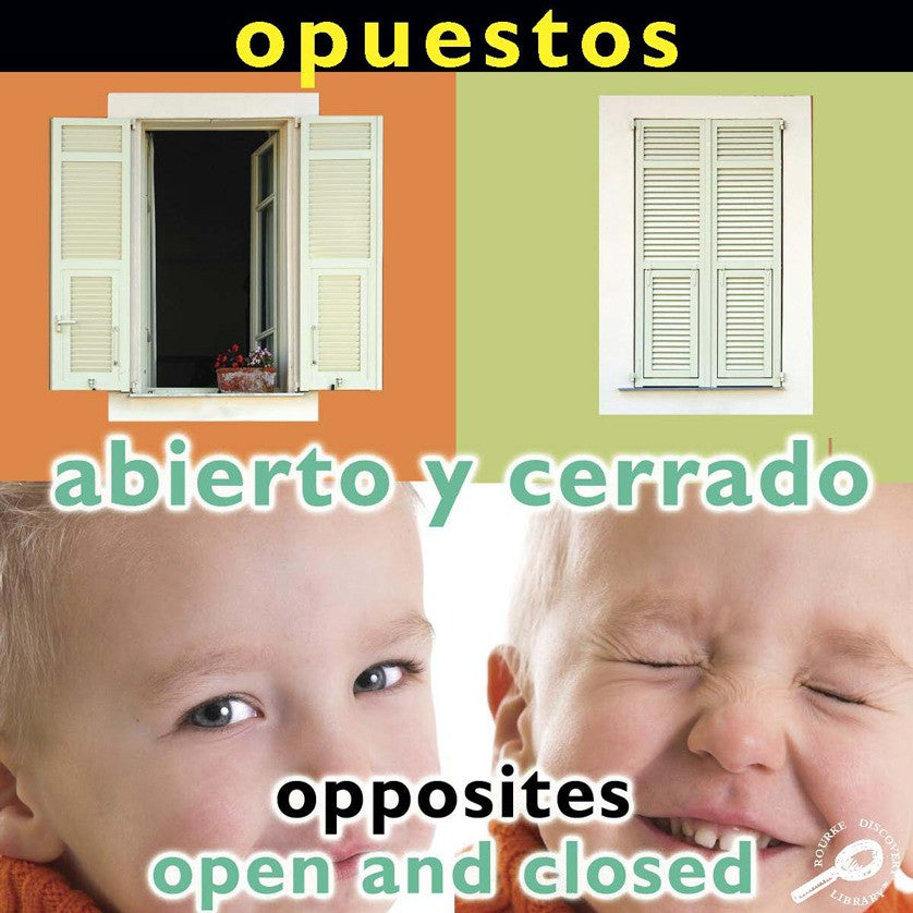 2009 - Opuestos: Abierto y cerrado (Opposites: Open and Closed) (eBook)