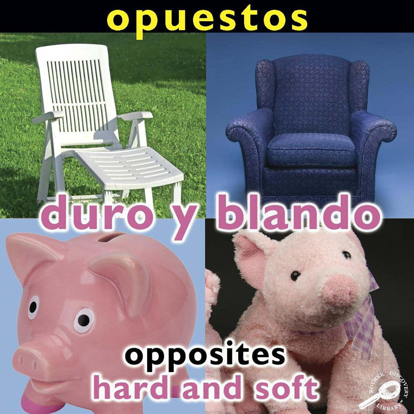 2010 - Opuestos: Duro Y Blando (Opposites: Hard and Soft) (Paperback)