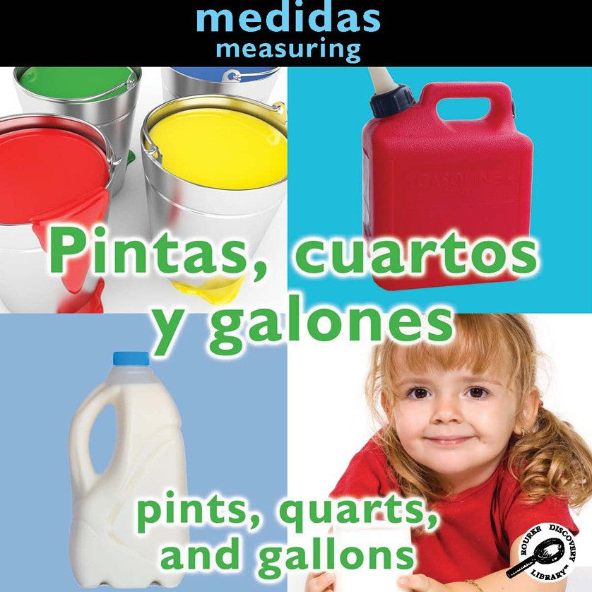 2010 - Pintas, cuartos y galones (Pints, Quarts, and Gallons: Measuring) (eBook)