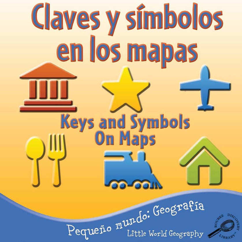 2010 - Claves y símbolos en los mapas (Keys and Symbols On Maps) (eBook)
