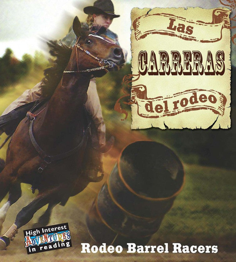 2009 - Las carreras del rodeo (Rodeo Barrel Racers) (eBook)