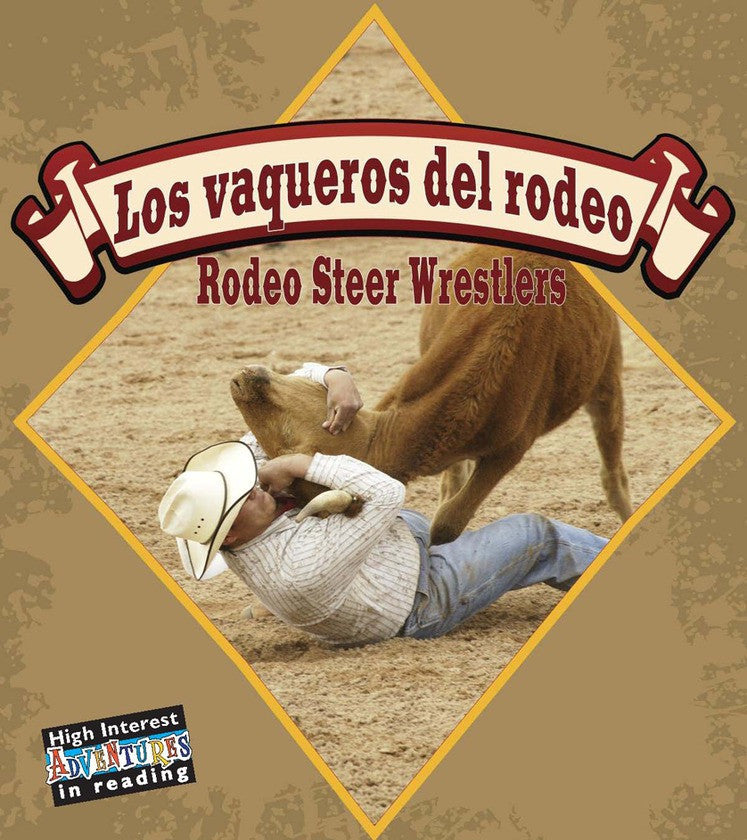 2009 - Los vaqueros del rodeo (Rodeo Steer Wrestlers) (eBook)