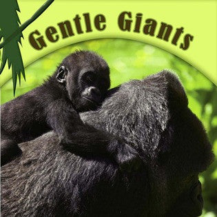 2019 - Gentle Giants (Board Book)