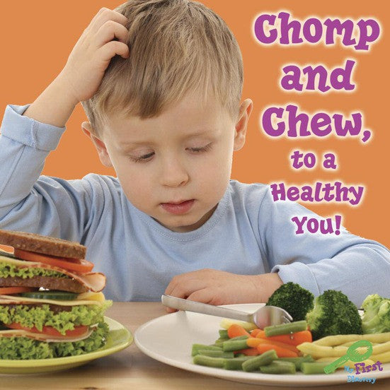 2009 - Chomp and Chew, To A Healthy You! (eBook)