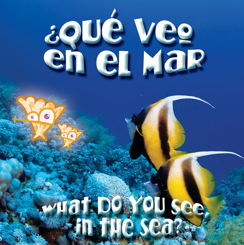 2009 - ¿Qué veo en el mar? (What Do You See, In The Sea?) (eBook)