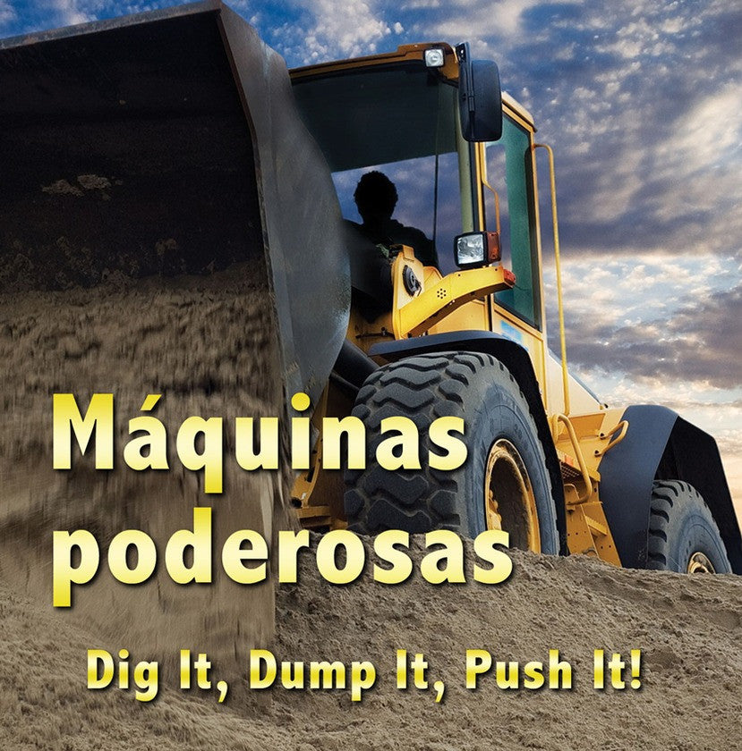 2009 - Máquinas poderosas (Dig It, Dump It, Push It)  (eBook)