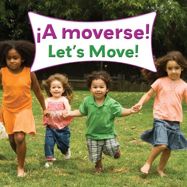 2010 - A moverse!  (Let's Move!) (eBook)