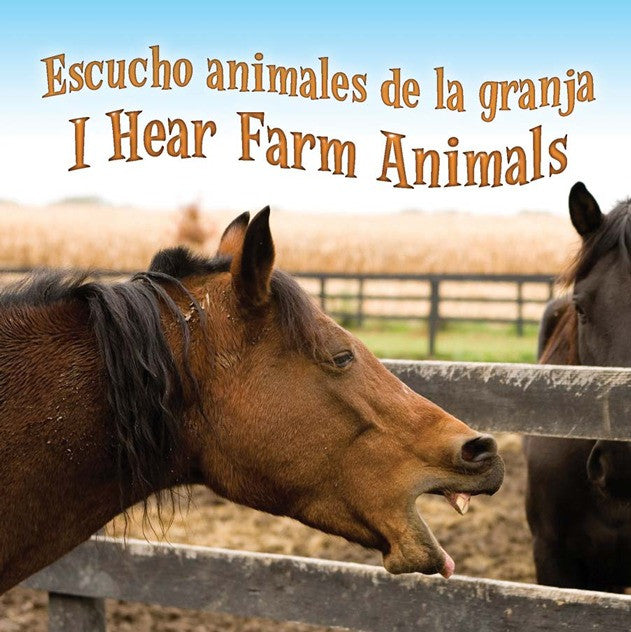 2010 - Escucho animales de la granja (I Hear Farm Animals) (eBook)