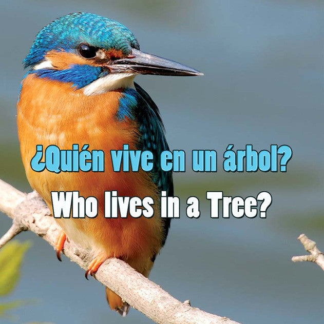 2010 - Quien vive en un arbol?  (Who Lives In A Tree?) (eBook)