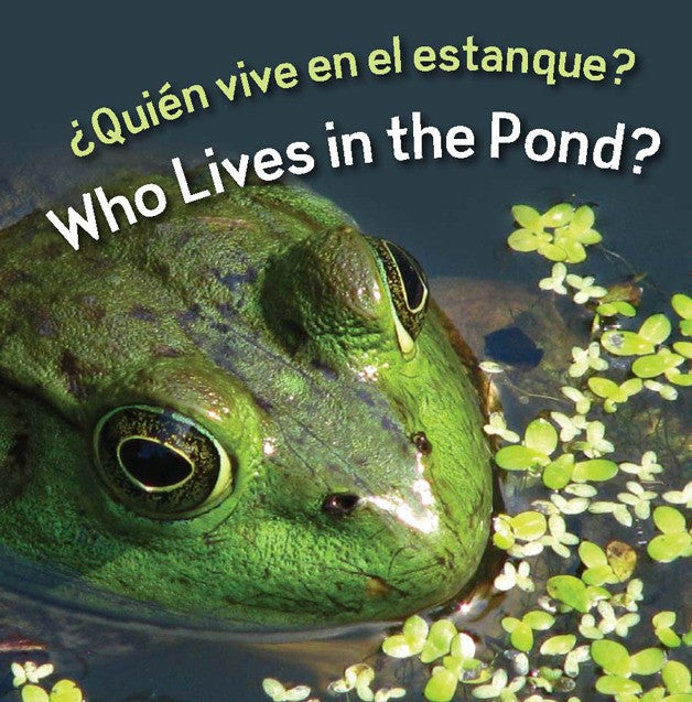 2010 - Quien vive en el estanque?  (Who Lives In The Pond?) (eBook)