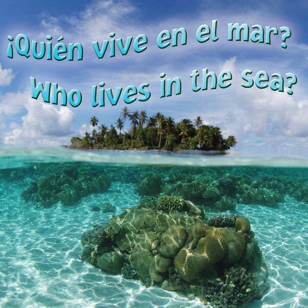 2010 - Quien vive en el mar?  (Who Lives In The Sea?) (eBook)