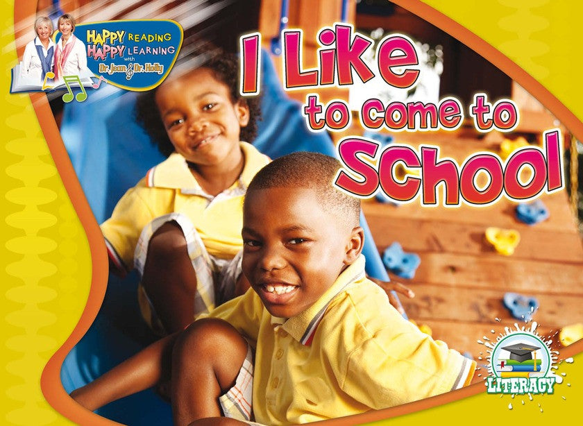 2010 - I Like To Come To School (Paperback)